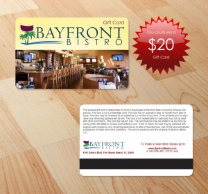 """""""Like"""" Bayfront Bistro on Facebook and you could be selected to win a $20 gift card!"""